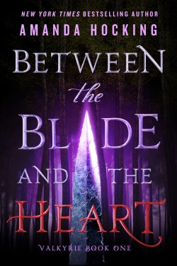 Between-the-Blade-and-the-Heart-e1497291253567